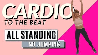 🔥ALL STANDING CARDIO SESSION🔥CARDIO TO THE BEAT SESSION🔥NO JUMPING🔥FULL BODY BURN WORKOUT🔥