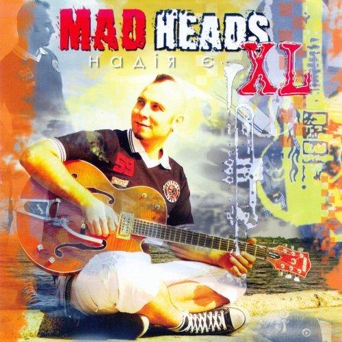 Mad Heads XL album Nadiya Yea (Ukrainian ska-reggae-rock)