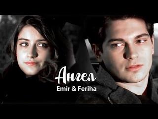 Angel (Emir & Feriha)