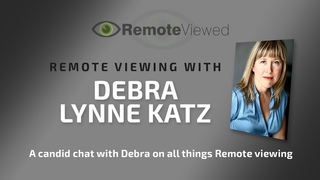 A Remote Viewing discussion with Debra Lynne Katz