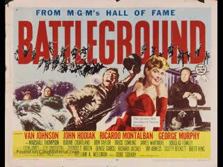 Battleground (1949)  Van Johnson, John Hodiak, Ricardo Montalban