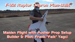 F-22 Raptor Depron Plan-Built RC Airplane - Maiden Flight with Pusher Prop Setup