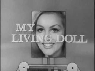 My Living Doll E10 - My Robot, The Warden (DVDRip) (величайший Sci-Fi Sitcom всех времен)