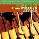 Marimbas from Mother Africa - Malaika