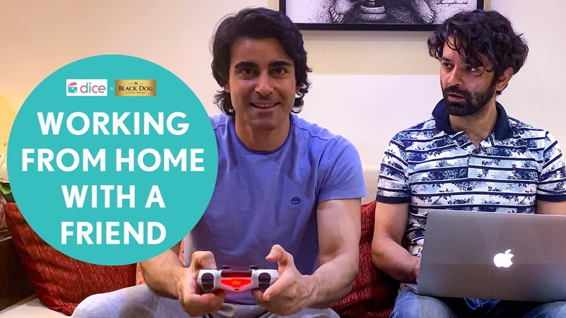 Dice Media Working From Home With A Friend Ft. Barun Sobti Gautam Rode