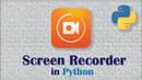 How to Create a Screen Recorder in Python