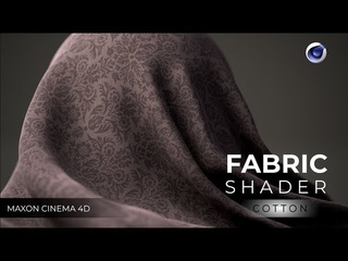 Cinema 4D: Creating a Realistic Fabric Using C4D Texture shader  [Cotton] | Advanced!!