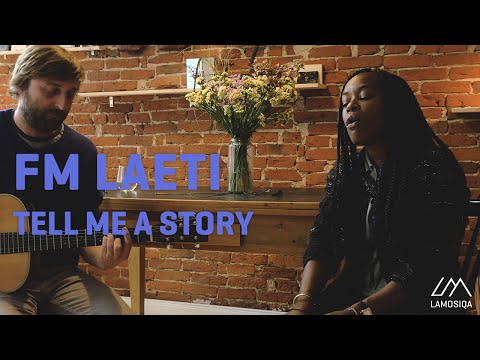 FM LAETI Tell Me A Story Live Unplugged