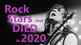 ROCK STAR CELEBS WHO DIED IN 2020!  Sad Year for Hard Rock & Heavy Metal Music Fans & Musicians!