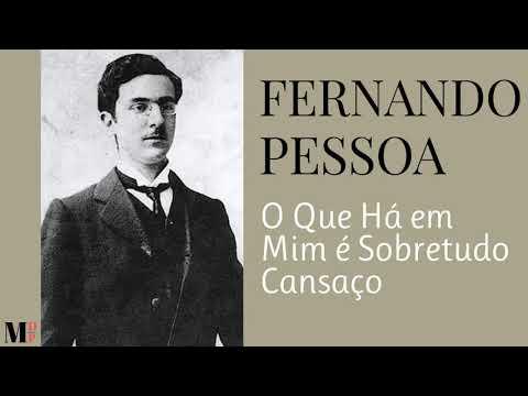 O Que Há Em Mim É Sobretudo Cansaço Poema de Fernando Pessoa com narração de Mundo Dos Poemas
