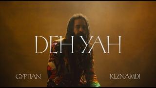 Keznamdi ft. Gyptian & Ricky Blaze - Deh Yah Remix (Visualizer)