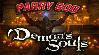 Demon's Souls Remake - The Parry God