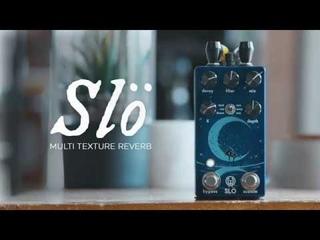 Walrus Audio Slö Multi Texture Reverb Tech Demo