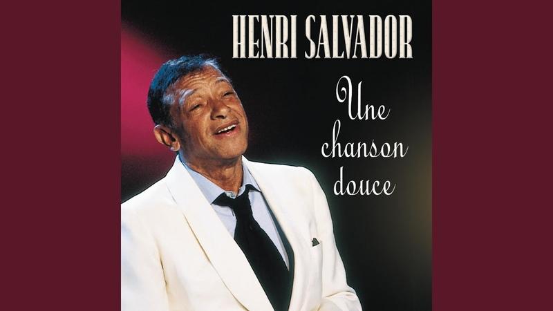 Henri Salvador Une Chanson Douce 1995 Live