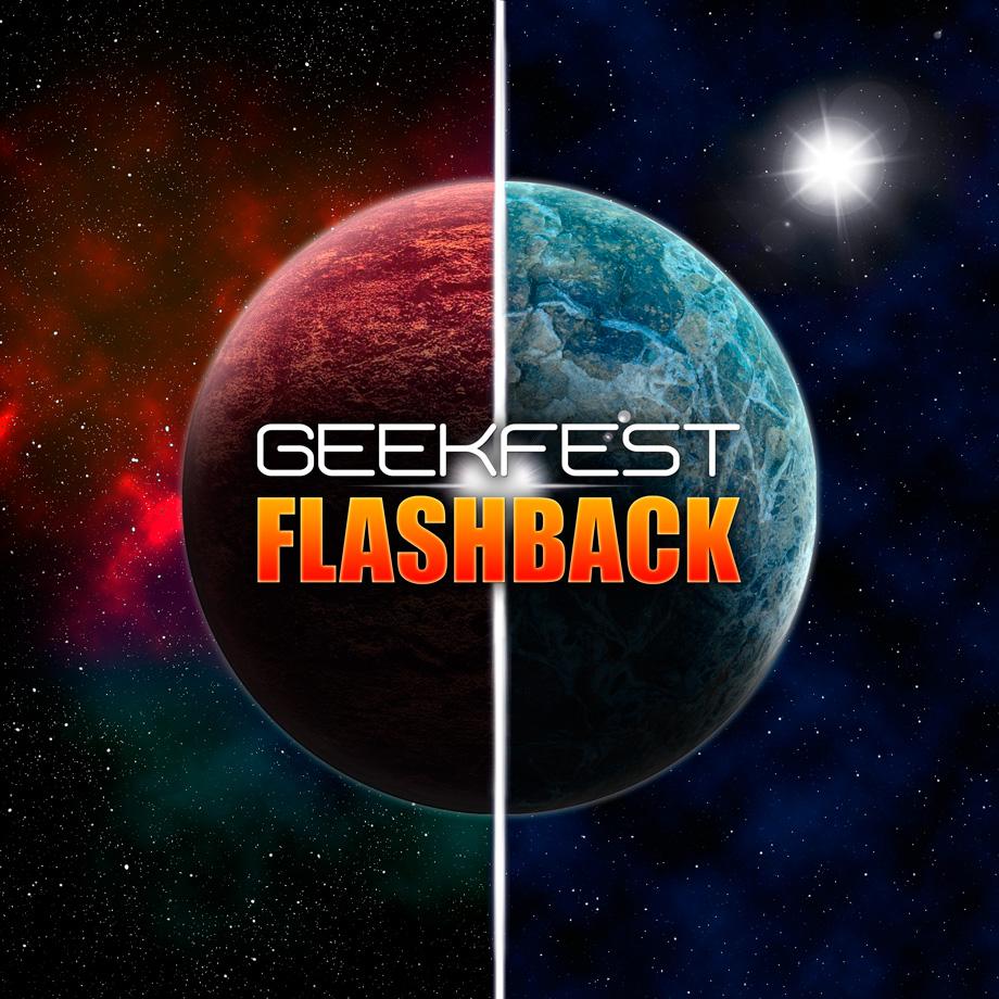 Афиша Иркутск GeekFest: FLASHBACK (31 октября - 1 ноября)