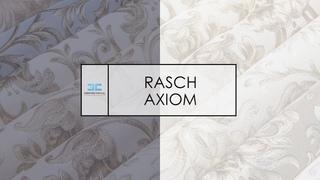 ОБОИ RASCH - КОЛЛЕКЦИЯ AXIOM