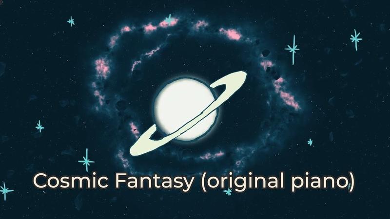 Background music: relaxing piano peaceful music Cosmic Fantasy original