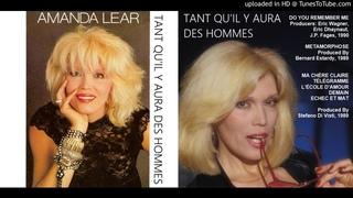 Amanda Lear: Tant Qu'il Y Aura Des Hommes [Re-upload] (1989)