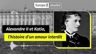 Au coeur de l'histoire - Le Tsar Alexandre II et Katia, un amour interdit