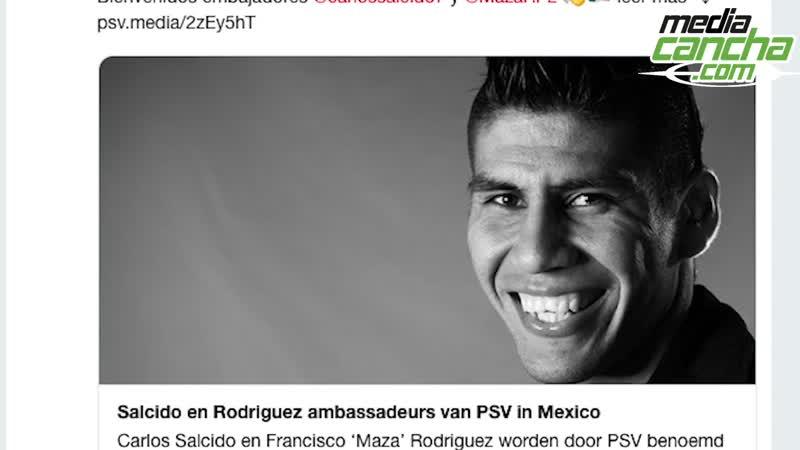 Carlos Salcido y Maza Rodríguez serán embajadores del PSV en México