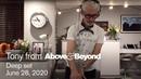 Tony from AB: Deep Set 10 | 6 hour livestream DJ set [@Anjunadeep]