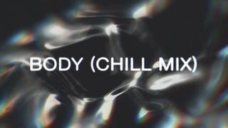 Elderbrook - Body (Chill Mix)