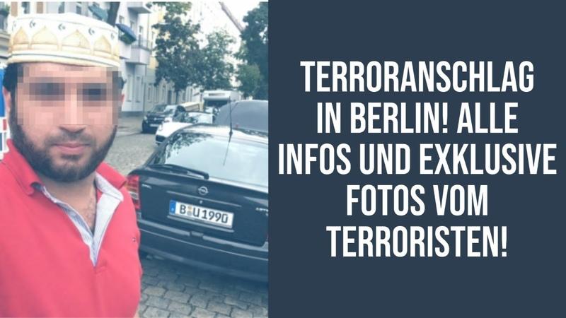 Terroranschlag in Berlin Alle Infos und exklusive Fotos vom Terroristen