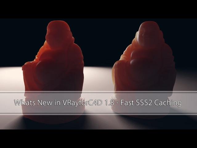 Whats New in VRayforC4D 1 8 VRayFastSSS2 Improvements Part 1