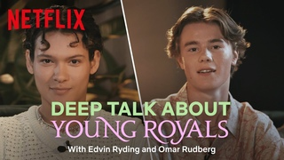 Young Royals: What do Edvin & Omar really think about their kissing scenes?