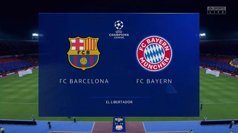 Барселона Бавария Лига Чемпионов FIFA 20 14 08 2020