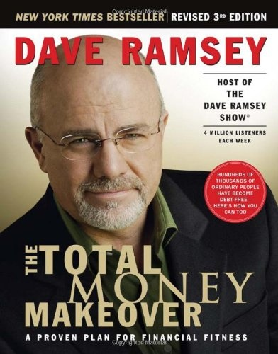Dave Ramsey] The Total Money Makeover  A Proven