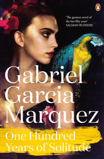 Gabriel García Márquez: One Hundred Years of Solitude /