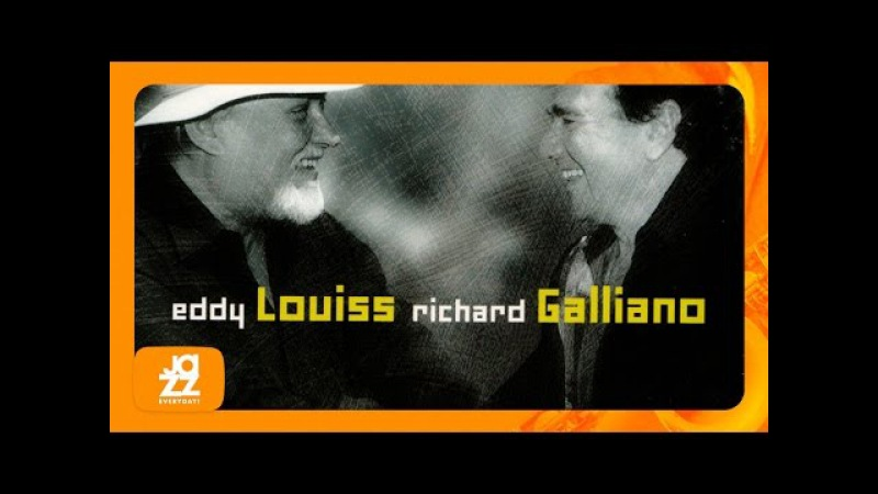 Richard Galliano Eddy Louiss Laurita