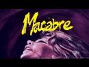 Мракобесие / Macabre 1980 СULT CINEMA