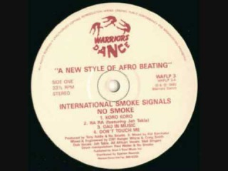 No Smoke - International Smoke Signal - Oh Yes (Freedom) - Warrior's Dance