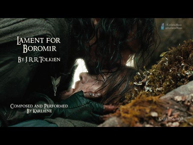 Karliene Lament for Boromir