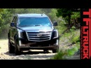 2015 Cadillac Escalade Off-Road Review Slade Finally Gets Dirt Under the Nails