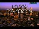 Rai Serie TV (2002) Lo Zio d'America ( Sica, 8^di8