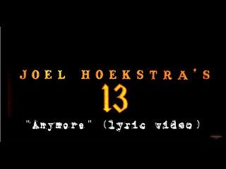 Joel Hoekstra's 13 - Anymore (feat. Russell Allen) (Official Lyric Video)