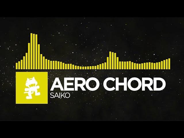 Electro Aero Chord Saiko Monstercat Release