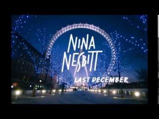 Nina Nesbitt - Last December (Live at Union Chapel)