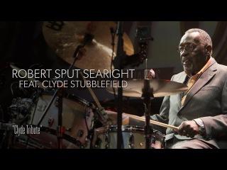 Robert Sput Searight feat. Clyde Stubblefield  - Guitar Center 27th Annual Drum-Off (Part 4)