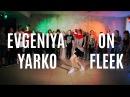 On Fleek by Cardi B | EVGENIYA YARKO CHOREOGRAPHY DANCE