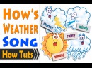Children Songs English How's the weather Easy Song