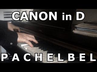 Canon in D - Pachelbel [piano version by Oleg Pereverzev]