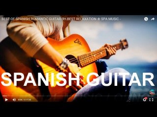 Best Of Spanish Romantic Guitar  Music,Relaxation    Latin Music   Hits,SMMW