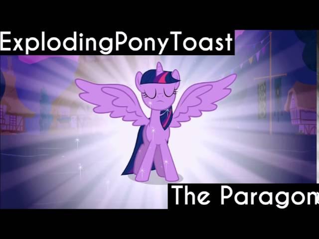 ExplodingPonyToast - The Paragon