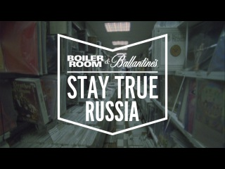 Boiler Room and Ballantine's presents: Stay True Russia [DJ Premier + BMB Spacekid + NxWorries]