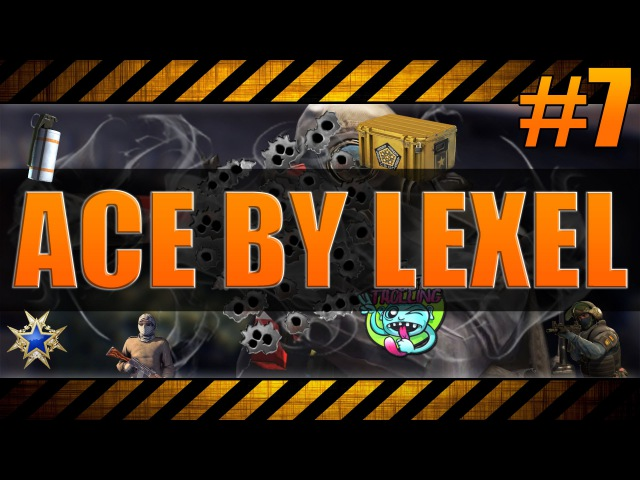 ACE BY LEXEL 7