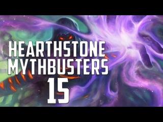 Hearthstone Mythbusters 15
